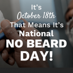 October 18th National No Beard Day (Twitter)-min