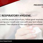 Preventing: Respiratory Responsibility