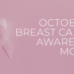Breast Cancer Awareness Month v2