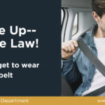 Buckle Up - It's The Law